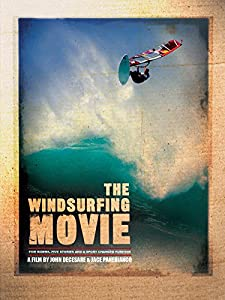Watch new movies full The Windsurfing Movie [hdv]