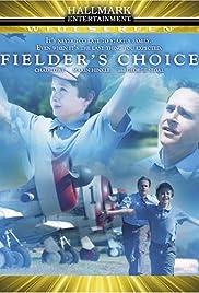Fielder's Choice Poster