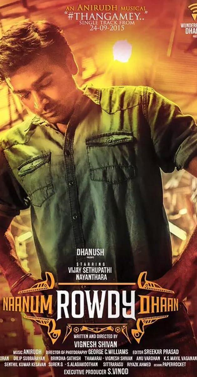 Naanum Rowdydhaan (2015) - IMDb