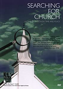 Watch divx high quality movies Searching for Church: A Journey Through Time and Place [Ultra]