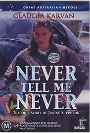 Never Tell Me Never Poster