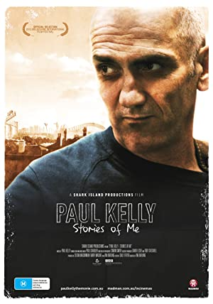 Where to stream Paul Kelly - Stories of Me