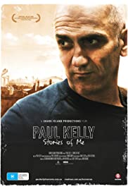 Paul Kelly - Stories of Me(2012) Poster - Movie Forum, Cast, Reviews