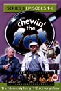 Chewin' the Fat (1999) Poster