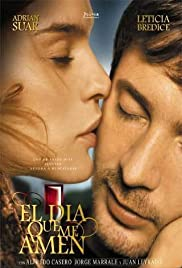 El día que me amen(2003) Poster - Movie Forum, Cast, Reviews