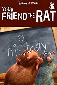 Primary photo for Your Friend the Rat