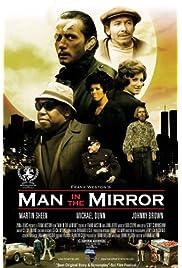 Man in the Mirror (2008) filme kostenlos