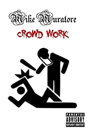 Crowd Work Poster