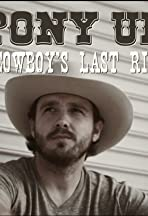 Pony Up: A Cowboy's Last Ride