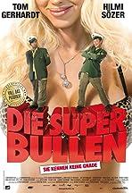 Die Superbullen - Sie kennen keine Gnade