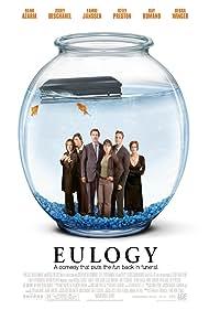 Eulogy (2004) Poster - Movie Forum, Cast, Reviews