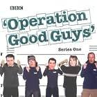 Operation Good Guys (1997)
