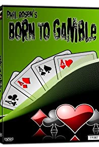 Primary photo for Born to Gamble