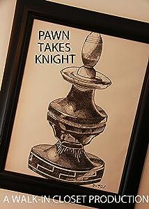 Watchfree movie Pawn Takes Knight [4k]