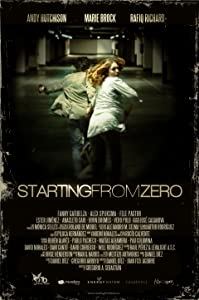 Movies action download Starting from Zero [hdv]