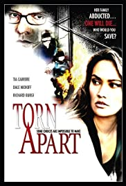 Torn Apart (2004) Poster - Movie Forum, Cast, Reviews