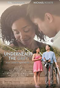 Primary photo for Underneath the Grey