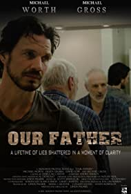 Michael Gross, Michael Worth, and Linda Palmer in Our Father (2014)