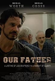 Our Father (2014) Poster - Movie Forum, Cast, Reviews