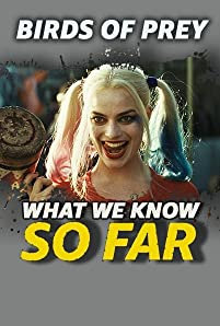 Margot Robbie's Harley Quinn is finally getting her own movie - and the Joker is nowhere in sight. Here's what we know about 'Birds of Prey (And the Fantabulous Emancipation of One Harley Quinn)' ... so far.