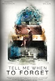 Tell Me When To Forget Poster