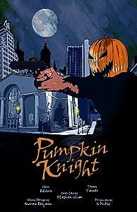 Watchmovies online for free full movie Pumpkin Knight [BRRip]