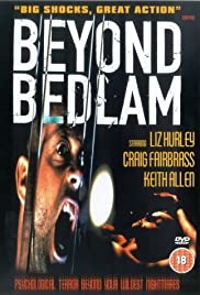 Beyond Bedlam (1994) Poster - Movie Forum, Cast, Reviews