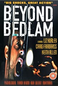 Primary photo for Beyond Bedlam