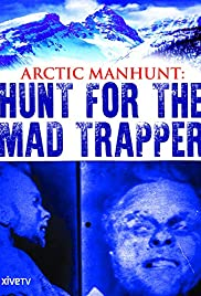 Arctic Manhunt: Hunt for the Mad Trapper Poster