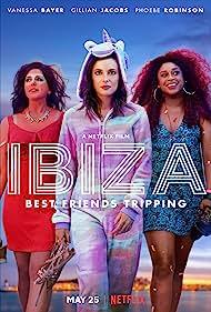 Gillian Jacobs, Vanessa Bayer, and Phoebe Robinson in Ibiza (2018)