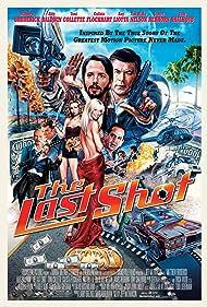 The Last Shot (2004) Poster - Movie Forum, Cast, Reviews