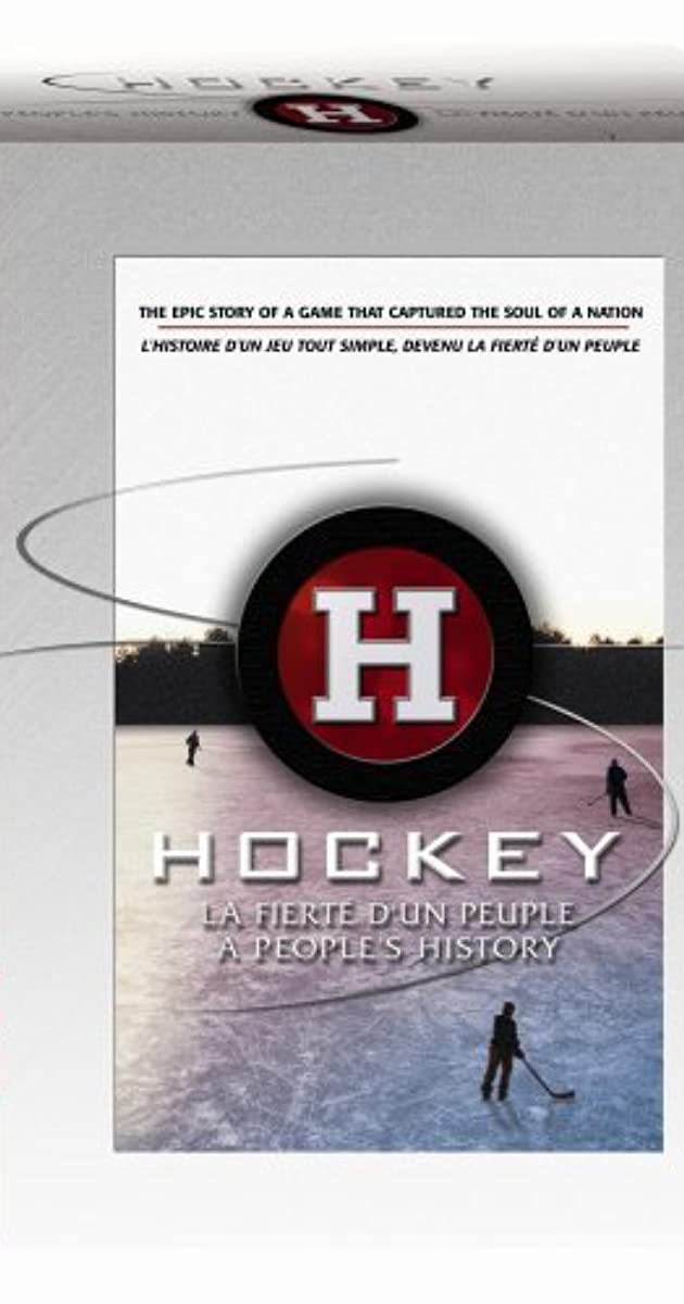 Hockey A Peoples History TV Series 2006