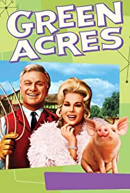 Green Acres (1965) Poster - TV Show Forum, Cast, Reviews