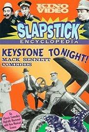 Slapstick Encyclopedia, Vol. 2: Keystone Tonight!: The Mack Sennett Comedies Poster