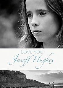 Watch english adult movies Love You, Joseff Hughes [Avi]