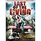 Last of the Living (2009)