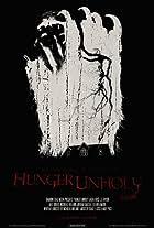 Hunger Unholy