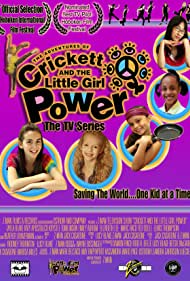Crickett and the Little Girl Power (2009)
