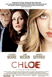 Chloe (2009) Poster - Movie Forum, Cast, Reviews