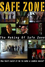 Safe Zone: The Making of Safe Zone Poster
