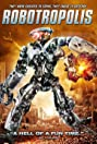 Robotropolis (2011) Poster