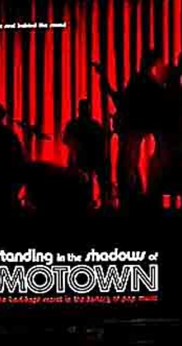 Standing in the Shadows of Motown (2002)