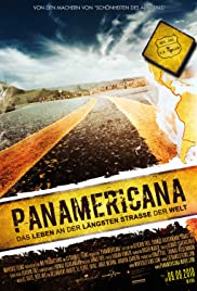 Panamericana - Life at the Longest Road on Earth Poster