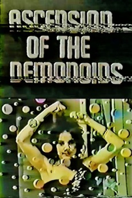 Ascension of the Demonoids ((1985))