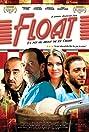 Float (2008) Poster