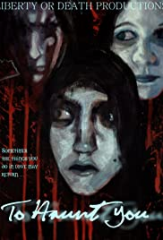 To Haunt You Poster