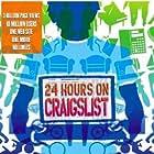 24 Hours on Craigslist (2005)