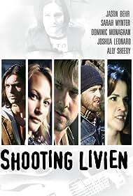 Shooting Livien (2005)