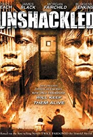 Unshackled (2000) Poster - Movie Forum, Cast, Reviews