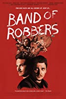 Band of Robbers – Napisy – 2015
